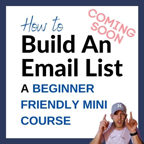 How To Build An Email List - Mini Course