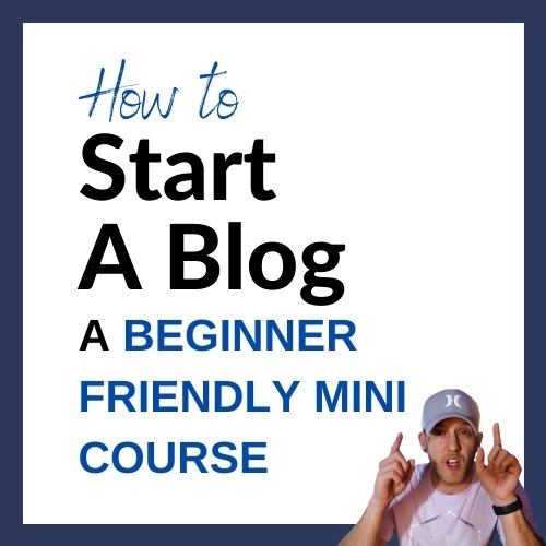 How To Start A Blog - Mini Course